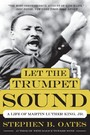 Let the Trumpet Sound - A Life of Martin Luther King, Jr.