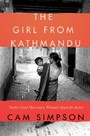 Girl From Kathmandu - Twelve Dead Men and a Woman's Quest for Justice