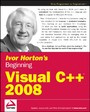 Ivor Horton's Beginning Visual C++ 2008,