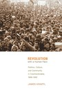 Revolution with a Human Face - Politics, Culture, and Community in Czechoslovakia, 1989-1992