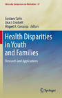 Health Disparities in Youth and Families - Research and Applications
