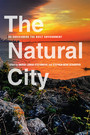 The Natural City - Re-envisioning the Built Environment