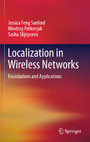 Localization in Wireless Networks - Foundations and Applications