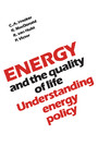 Energy and the Quality of Life - Understanding Energy Policy