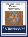 Yoga Sutras of Patanjali - The Book of the Spiritual Man
