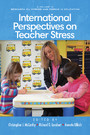 International Perspectives on Teacher Stress