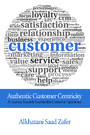 Authentic Customer Centricity