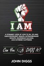 I AM - A Dynamic Look at How to Be, Do and Have Excellent Health, Extraordinary We