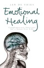 Emotional Healing - Complementary Solutions for a Stress-Free Life