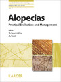 Alopecias - Practical Evaluation and Management