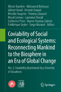 Coviability of Social and Ecological Systems: Reconnecting Mankind to the Biosphere in an Era of Global Change - Vol. 2: Coviability Questioned by a Diversity of Situations