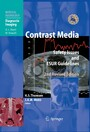 Contrast Media - Safety Issues and ESUR Guidelines