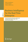 Business Intelligence for the Real-Time Enterprise - Second International Workshop, BIRTE 2008, Auckland, New Zealand, August 24, 2008, Revised Selected Papers