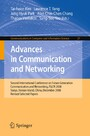Advances in Communication and Networking - Second International Conference on Future Generation Communication and Networking, FGCN 2008, Sanya, Hainan Island, China, December 13-15, 2008. Revised Selected Papers