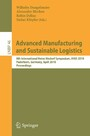 Advanced Manufacturing and Sustainable Logistics - 8th International Heinz Nixdorf Symposium, IHNS 2010, Paderborn, Germany, April 21-22, 2010, Proceedings (Lecture Notes in Business Information Processing, Vol 46)
