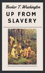 Booker T. Washington - Up from Slavery - Autobiography