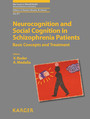 Neurocognition and Social Cognition in Schizophrenia Patients