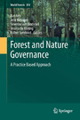 Forest and Nature Governance - A Practice Based Approach