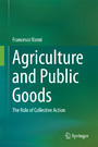 Agriculture and Public Goods - The Role of Collective Action