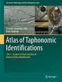 Atlas of Taphonomic Identifications - 1001+ Images of Fossil and Recent Mammal Bone Modification