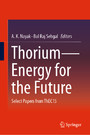 Thorium-Energy for the Future - Select Papers from ThEC15
