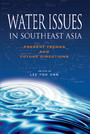 Water Issues in Southeast Asia - Present Trends and Future Direction