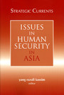 Strategic Currents - Issues in Human Security in Asia