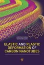 Elastic and Plastic Deformation of Carbon Nanotubes