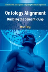 Ontology Alignment - Bridging the Semantic Gap